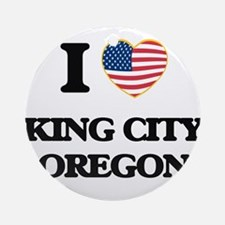I love King City Oregon Ornament (Round)