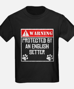 Protected By An English Setter T-Shirt