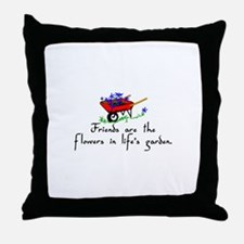 Friends Are Flowers Throw Pillow