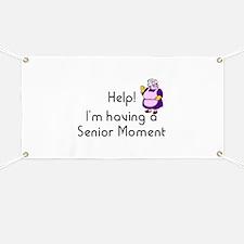 Senior Moment Banner