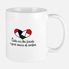 Quilts Are Friends Mugs