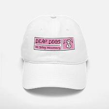 Deaf Dogs: No Yelling Necessary Baseball Baseball Cap