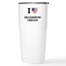 I love Millersburg Oreg Travel Coffee Mug