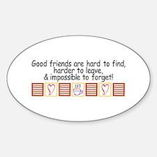 Good Friends Decal