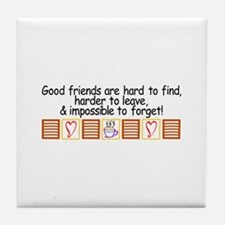 Good Friends Tile Coaster