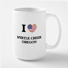 I love Myrtle Creek Oregon Mugs