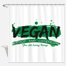 Vegan Peace Love Compassion Shower Curtain