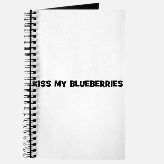 kiss my blueberries Journal