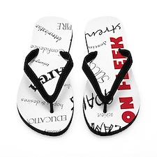 Dreams On Fleek Flip Flops