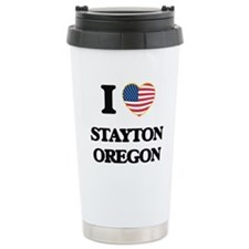 I love Stayton Oregon Travel Mug