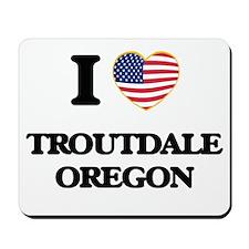 I love Troutdale Oregon Mousepad