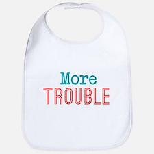 More Trouble Bib