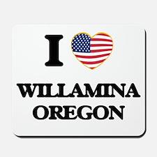 I love Willamina Oregon Mousepad