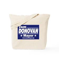 Tom Donovan for Mayor Tote Bag