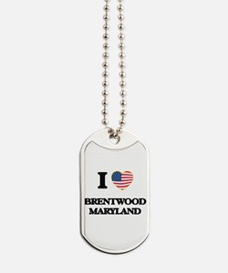 I love Brentwood Maryland Dog Tags