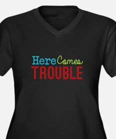 Here Comes Trouble Plus Size T-Shirt