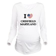 I love Crisfield Mar Long Sleeve Maternity T-Shirt