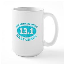 Half Crazy mom Mugs