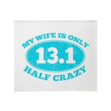 Half Crazy Wife Throw Blanket