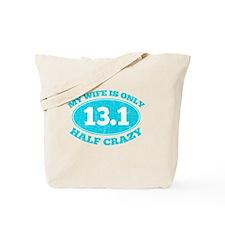 Half Crazy Wife Tote Bag
