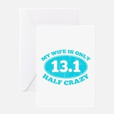 Half Crazy Wife Greeting Cards