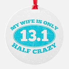 Half Crazy Wife Ornament