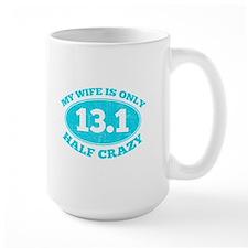 Half Crazy Wife Mugs
