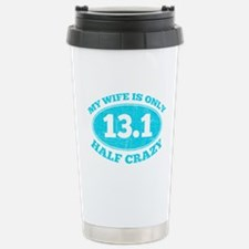 Half Crazy Wife Stainless Steel Travel Mug
