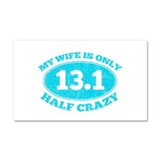 Half Crazy Wife Car Magnet 20 x 12