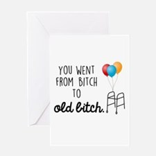 Old Bitch Greeting Cards