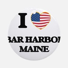 I love Bar Harbor Maine Ornament (Round)