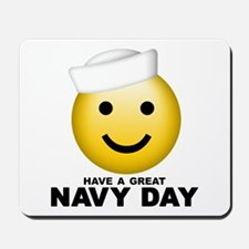 Have a Great Navy Day Mousepad