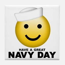 Have a Great Navy Day Tile Coaster