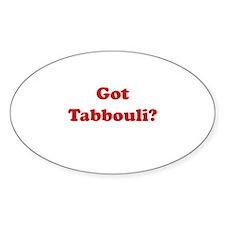 Got Tabbouli? Oval Decal