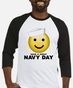 Have a Great Navy Day Baseball Jersey
