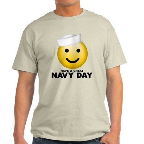 Have a Great Navy Day Light T-Shirt