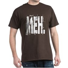 Big Distressed MEH. T-Shirt