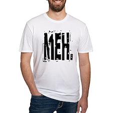 Big Distressed MEH. Shirt