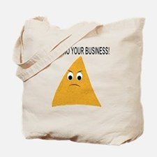 It's Nacho Your Business Tote Bag