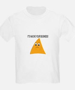 It's Nacho Your Business T-Shirt