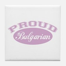 Proud Bulgarian (pink) Tile Coaster