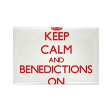 Keep Calm and Benedictions ON Magnets