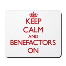 Keep Calm and Benefactors ON Mousepad