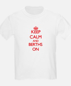 Keep Calm and Berths ON T-Shirt