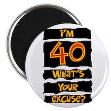 40th birthday excuse Magnet