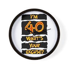 40th birthday excuse Wall Clock