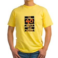 40th birthday excuse T