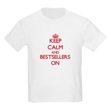Keep Calm and Bestsellers ON T-Shirt