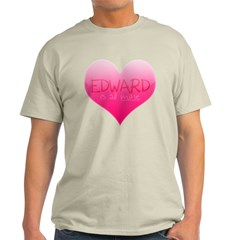 """""""Edward is All Mine"""" Light T-Shirt"""
