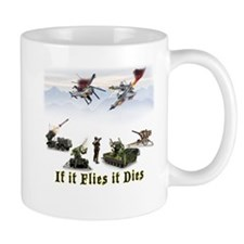 If It Flies It Dies Mugs